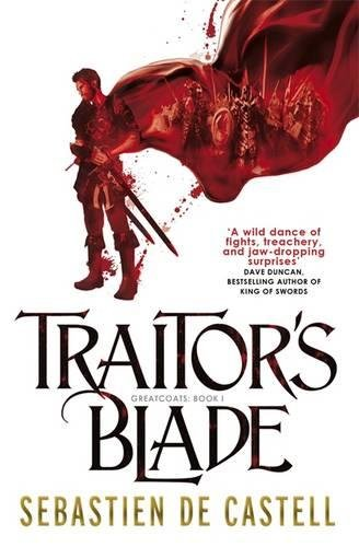 9781848663794: Traitor's Blade: The Greatcoats Book 1