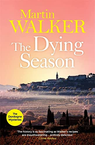9781848664081: The Dying Season (Bruno Courreges 8)