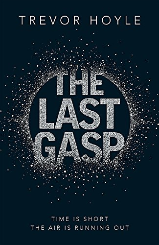 9781848664555: The Last Gasp