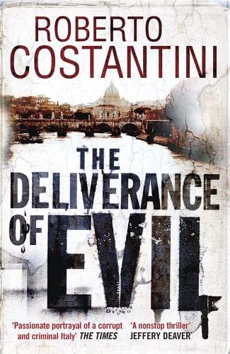 9781848664647: The Deliverance of Evil (Commissario Balistreri Trilogy)