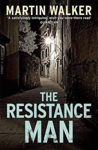 The Resistance Man: Walker; Martin