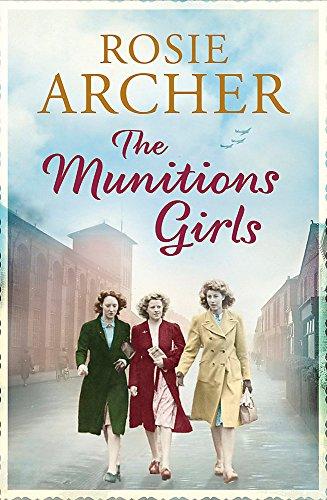 The Munitions Girls: Archer, Rosie