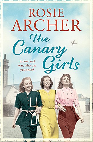 9781848664968: The Canary Girls (The Bomb Girls)