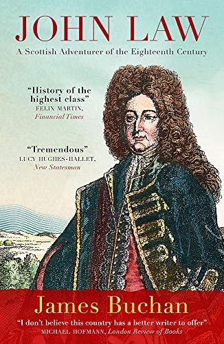 9781848666085: John Law: A Scottish Adventurer of the Eighteenth Century