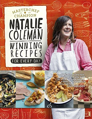 Winning Recipes: For Every Day: Coleman, Natalie