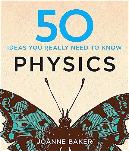 9781848667068: 50 Physics Ideas You Really Need to Know (50 Ideas You Really Need to Know series)