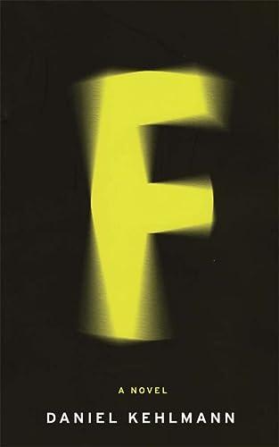 9781848667341: F: A Novel