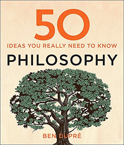 9781848667358: 50 Philosophy Ideas You Really Need to Know (50 Ideas You Really Need to Know series)