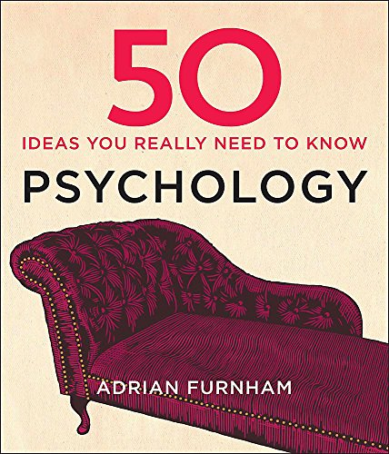 9781848667372: 50 Psychology Ideas You Really Need to Know (50 Ideas You Really Need to Know series)