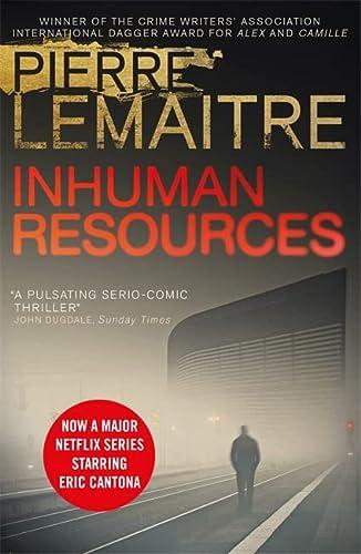 9781848668904: Inhuman Resources: NOW A MAJOR NETFLIX SERIES STARRING ERIC CANTONA