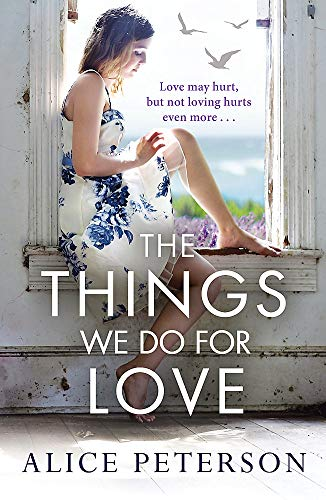 9781848669017: The Things We Do for Love