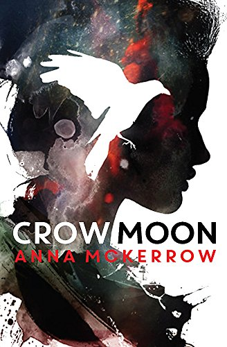 Crow Moon: Anna McKerrow