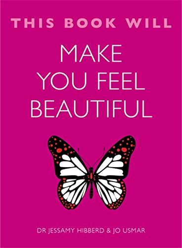 9781848669611: This Book Will Make You Feel Beautiful