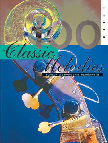 9781848670556: 100 Classic Melodies for Cello