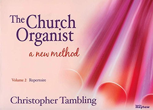 9781848671423: The Church Organist A New Method Volume 2 : Repertoire