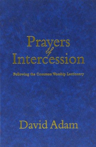 PRAYERS OF INTERCESSION: ADAM, DAVID