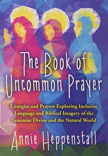 The Book of Uncommon Prayer (Paperback)