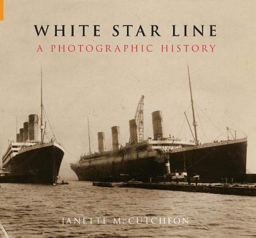 9781848680548: White Star Line: A Photographic History