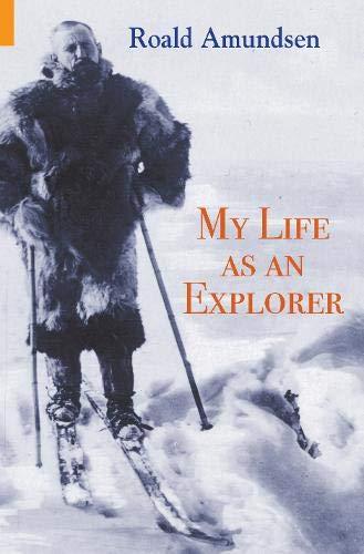 9781848680593: My Life as an Explorer