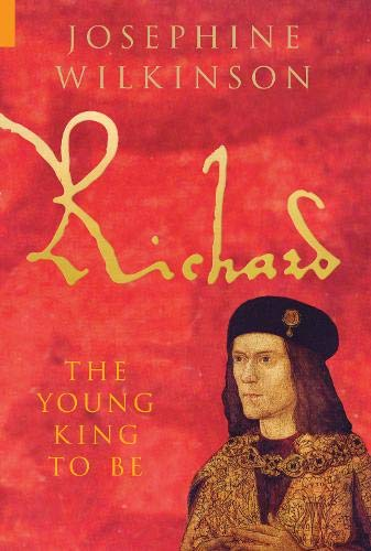 9781848680838: Richard III: The Young King to be