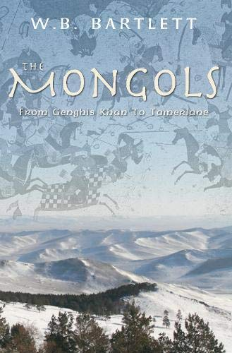 9781848680883: The Mongols, from Genghis Khan to Tamerlane
