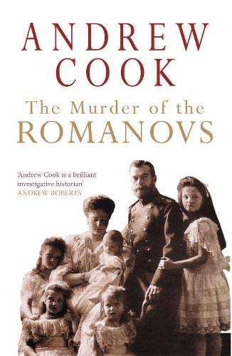 9781848681033: The Murder of the Romanovs