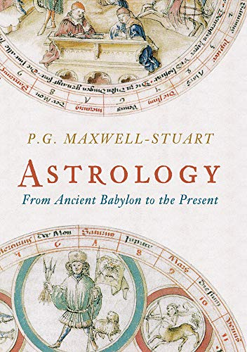 9781848681071: Astrology: From Ancient Babylon to the Present