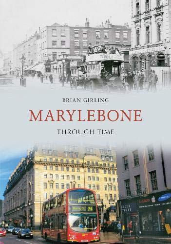 9781848681453: Marylebone Through Time