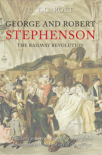 9781848681644: George and Robert Stephenson: The Railway Revolution