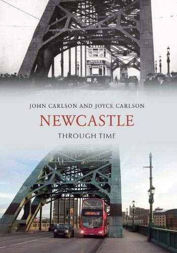 9781848681682: Newcastle Through Time