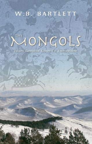 9781848681910: The Mongols: From Genghis Khan to Tamerlane