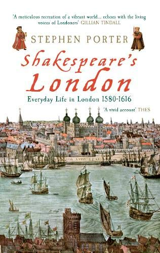 9781848682009: Shakespeare's London: Everyday Life in London 1580-1616
