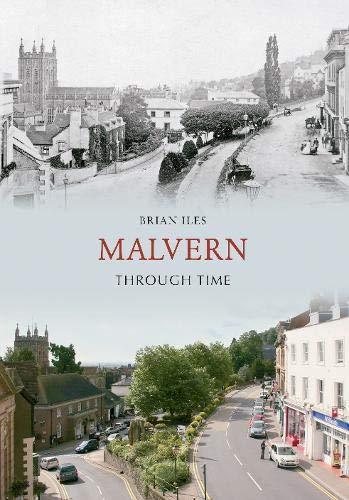 Malvern Through Time: Iles, Brian