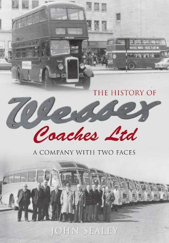 THE HISTORY OF WESSEX COACHES LTD. A Company with Two Faces.