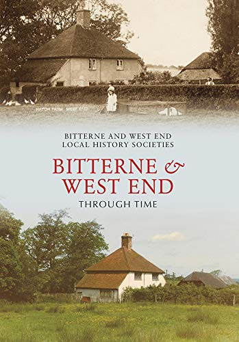 9781848682580: Bitterne and West End Through Time
