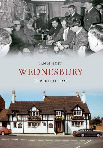 9781848682719: Wednesbury Through Time