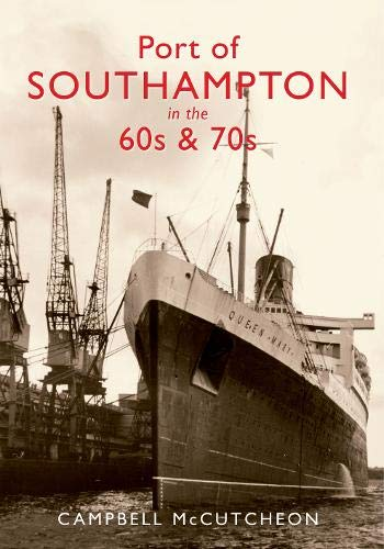Port of Southampton in the 60s & 70s.