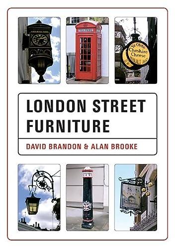 London Street Furniture: Brandon, David; Brooke, Alan