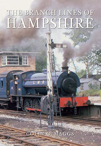 9781848683433: The Branch Lines of Hampshire