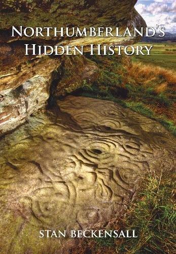 9781848683686: Northumberland's Hidden History