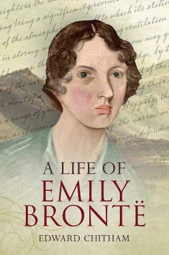 9781848684065: A Life of Emily Bronte