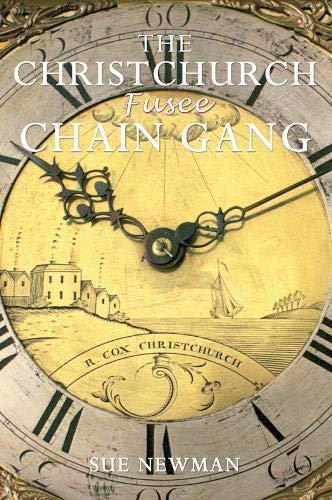 9781848684416: The Christchurch Fusee Chain Gang
