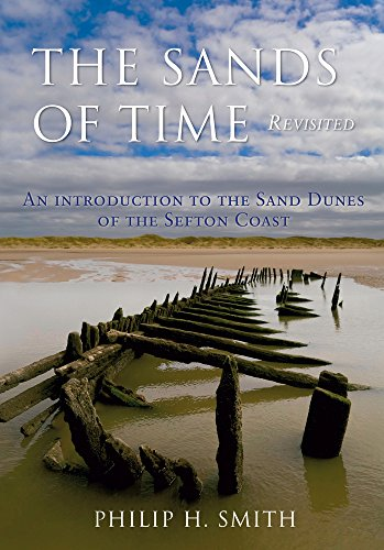 9781848684546: The Sands of Time Revisited: An Introduction to the Sand Dunes of the Sefton Coast
