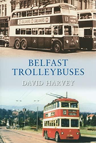 9781848684669: Belfast Trolleybuses