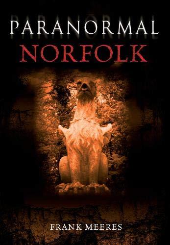 Paranormal Norfolk: Meeres, Frank