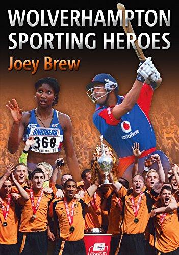 9781848684850: Wolverhampton Sporting Heroes