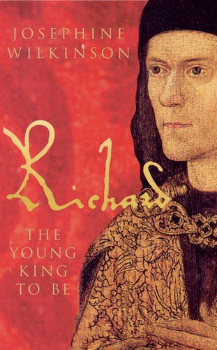 9781848685130: Richard III, Vol. 1: The Young King To Be
