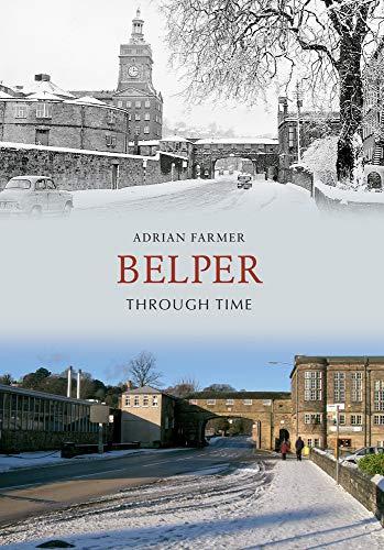 9781848685833: Belper Through Time