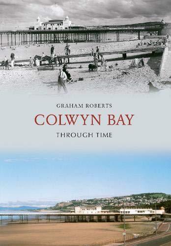 9781848686779: Colwyn Bay Through Time