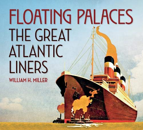 9781848686984: Floating Palaces: The Great Atlantic Liners